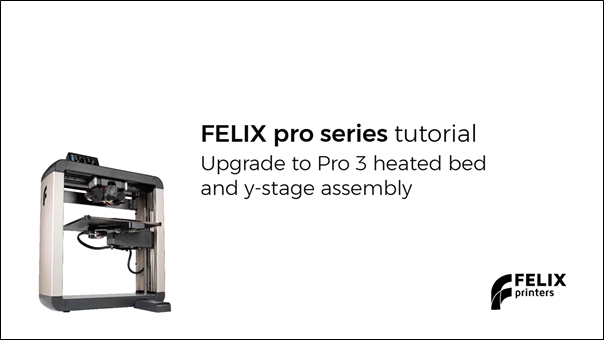 Upgrade to FELIX Pro 3 bed with flexplate